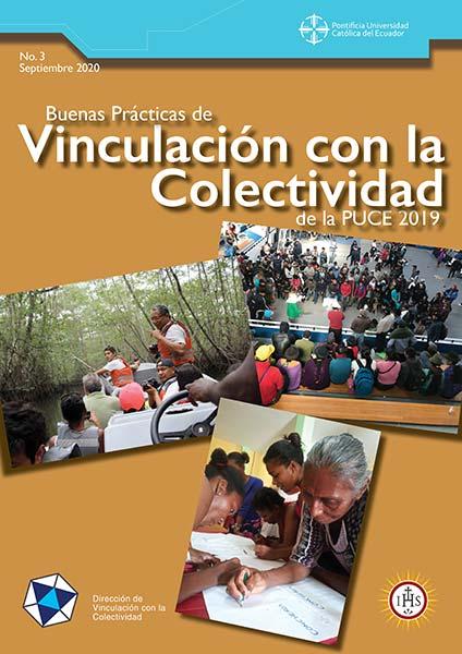 Buenas Prácticas de Vinculación con la Colectividad de la PUCE 2019