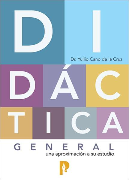 Didáctica general. Una aproximación a su estudio