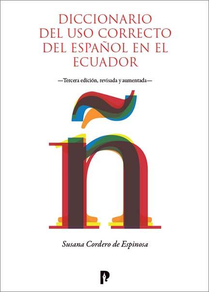 Diccionario del uso correcto del español en el Ecuador