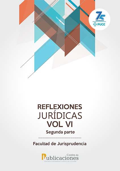La imagen tiene un atributo ALT vacío; su nombre de archivo es Reflexiones-Juridicas-VI-2.jpg