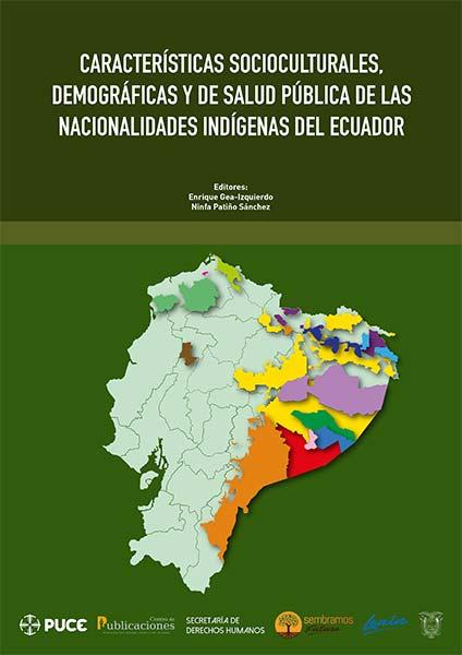 Características socioculturales, demográficas y de salud pública de las nacionalidades indígenas del Ecuador